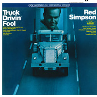 Red Simpson - Truck Drivin' Fool