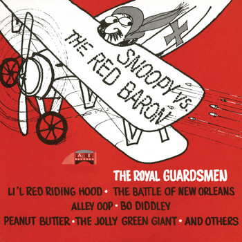 The Royal Guardsmen - Snoopy Vs. The Red Baron