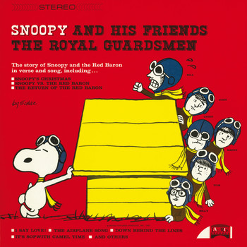 The Royal Guardsmen - Snoopy And His Friends The Royal Guardsmen