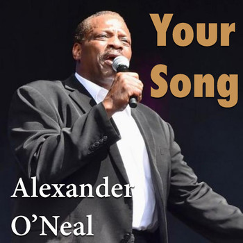 Alexander O'Neal - Your Song