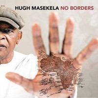 Hugh Masekela - No Borders