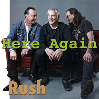 Rush - Here Again