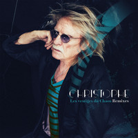 Christophe - Les vestiges du Chaos (Remixes)