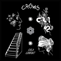 Crows - Cold Comfort EP