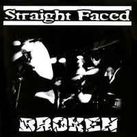Straight Faced - Broken