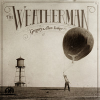 Gregory Alan Isakov - The Weatherman (Explicit)