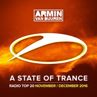 Armin van Buuren - A State Of Trance Radio Top 20 - November / December 2016