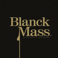 Blanck Mass - White Math (Explicit)