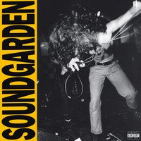 Soundgarden - Louder Than Love (Explicit)