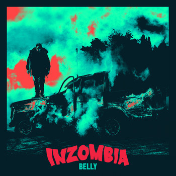 Belly - Inzombia (Explicit)