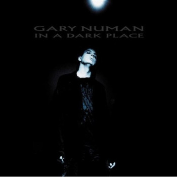 Gary Numan - In a Dark Place