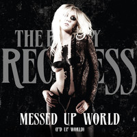 The Pretty Reckless - Messed up World (F'd up World) - Single