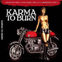 Karma To Burn - Karma to Burn – Slight Reprise