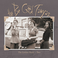 The Be Good Tanyas - The Littlest Birds 2
