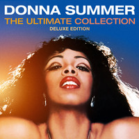 Donna Summer - The Ultimate Collection (Deluxe Edition)