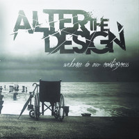 Alter the Design - Welcome to Our Nothingness
