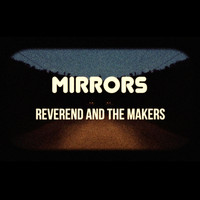 Reverend And The Makers - Black Widow