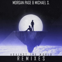 Morgan Page - Against the World Remixes