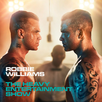 Robbie Williams - The Heavy Entertainment Show (Deluxe) (Explicit)