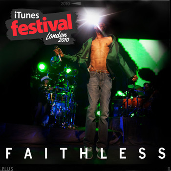 Faithless - Itunes Live - London Festival EP