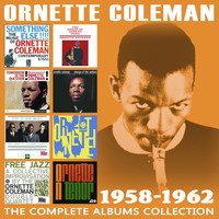 Ornette Coleman - The Complete Albums Collection 1958 - 1962