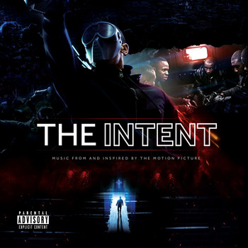 Various Artists - The Intent (Original Motion Picture Soundtrack [Explicit])