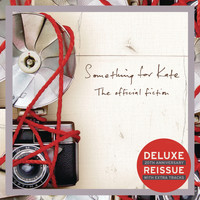 Something For Kate - The Official Fiction (Deluxe Edition)