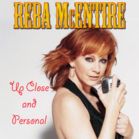 Reba McEntire - Up Close and Personal