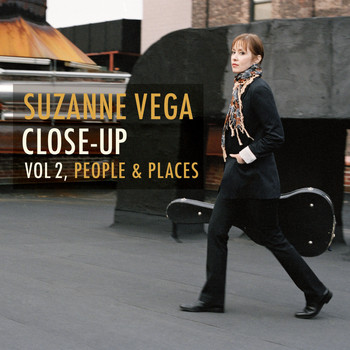 Suzanne Vega - Close up, Vol. 2 - People & Places