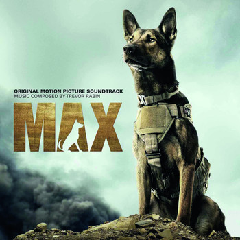 Trevor Rabin - Max (Original Motion Picture Soundtrack)