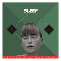 Sleep - Pedra Fundamental - EP