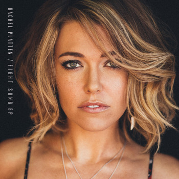 Rachel Platten - Fight Song - EP