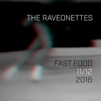 The Raveonettes - Fast Food