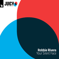 Robbie Rivera vs New Order - Your Silent Face