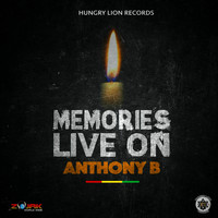 Anthony B - Memories Live On - Single