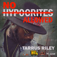 Tarrus Riley - No Hypocrites Allowed - Single