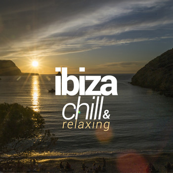 Various Artists - Ibiza Chill & Relaxing