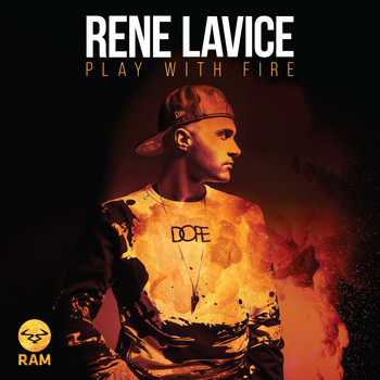 Rene LaVice - Play with Fire