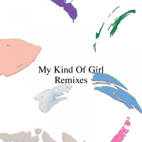 Citizens! - My Kind of Girl (Remixes)