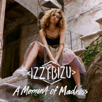 Izzy Bizu - A Moment of Madness (Deluxe)