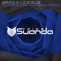 Armos & Lucid Blue - Call Of The Wild