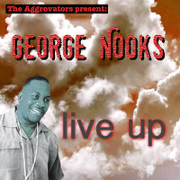 George Nooks - Live Up