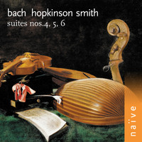 Hopkinson Smith - Bach: Suites Nos. 4, 5 & 6 (Arr. for Lute)