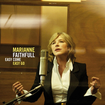 Marianne Faithfull - Easy Come, Easy Go (Deluxe Edition)
