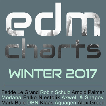 Various Artists - EDM Charts - Winter 2017