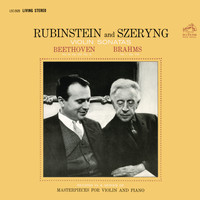 Arthur Rubinstein - Beethoven: Violin Sonata No. 8 in G Major, Op. 30 - Brahms: Violin Sonata No. 1 in G Major, Op. 78