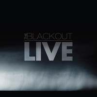 The Blackout - The Blackout Live in London (The Roundhouse 6.11.11) (Explicit)