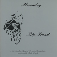 Moondog - Big Band