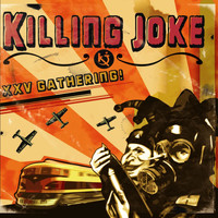 Killing Joke - 25th Gathering Let Us Prey