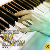 Duke Ellington - A Night With Duke Ellington, Vol. 3